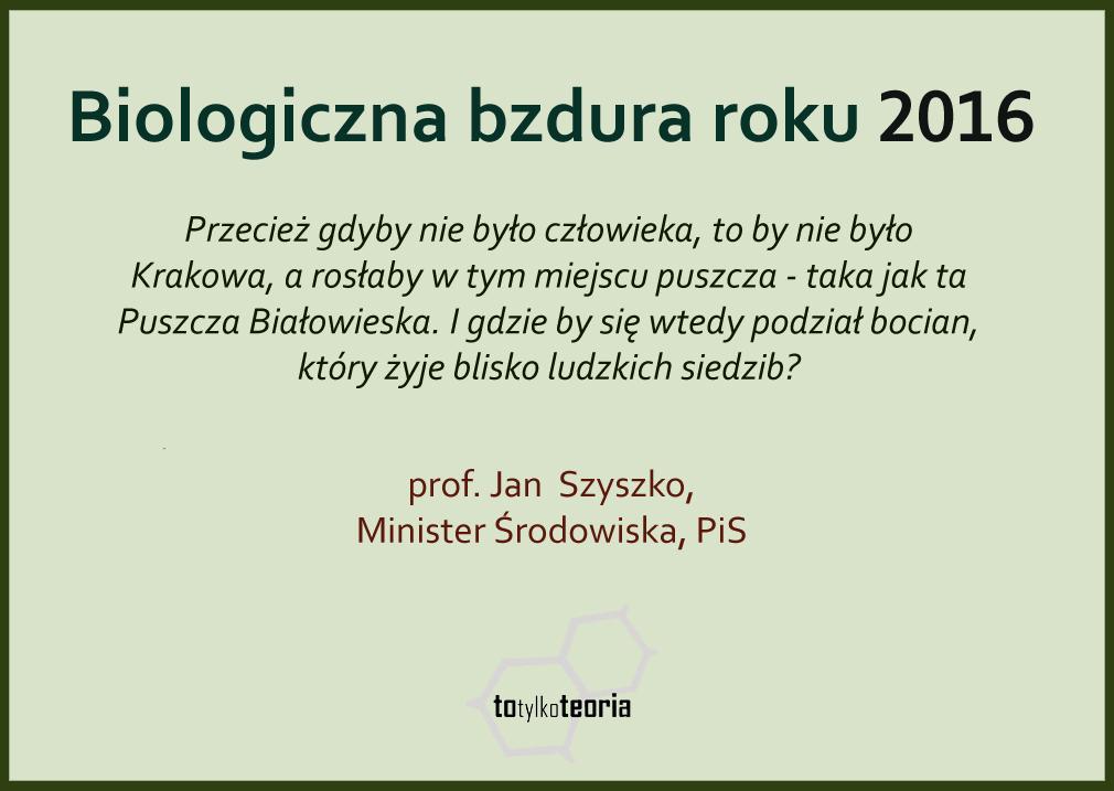 Biologiczna Bzdura Roku 2016 minister Szyszko