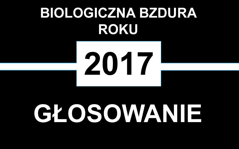 Biologiczna Bzdura Roku 2017