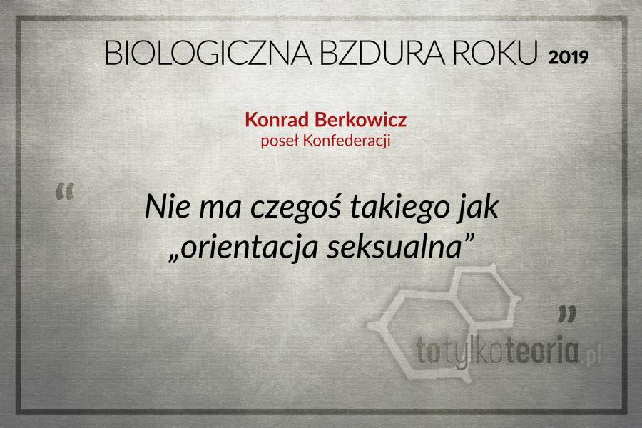 Konrad Berkowicz Biologiczna Bzdura Roku
