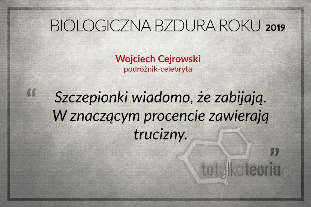 Biologiczna Bzdura Roku 2019 Wojciech Cejrowski
