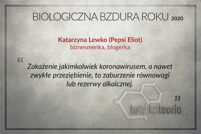Katarzyna Lewko Pepsi Eliot Biologiczna Bzdura Roku